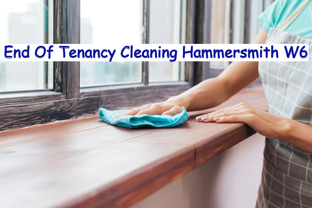 end of tenancy cleaning Hammersmith SW6